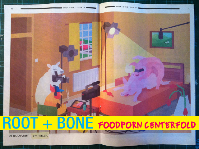root and bone - foodporn centerfold