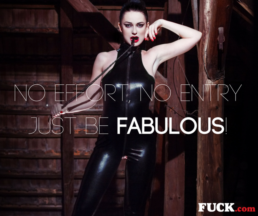 No effort, no entry Just be fabulous! (1).png