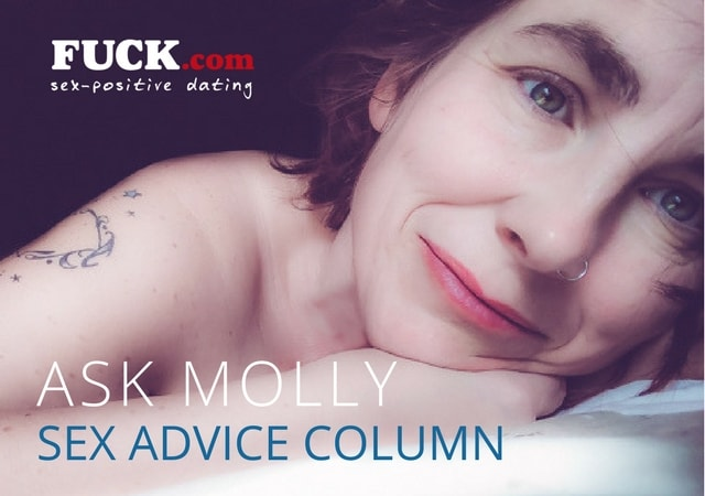 Ask Molly Sex Advice and Sex Tips Column